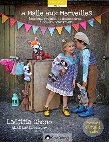 La Malle aux merveilles de Laëtibricole de Laëtitia Gheno ( 20 novembre 2015 )