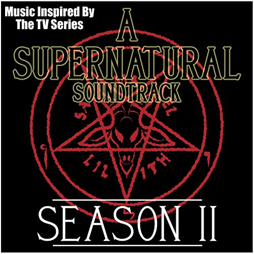 A Supernatural Soundtrack: Season 11 (Music Inspired by the TV Series)