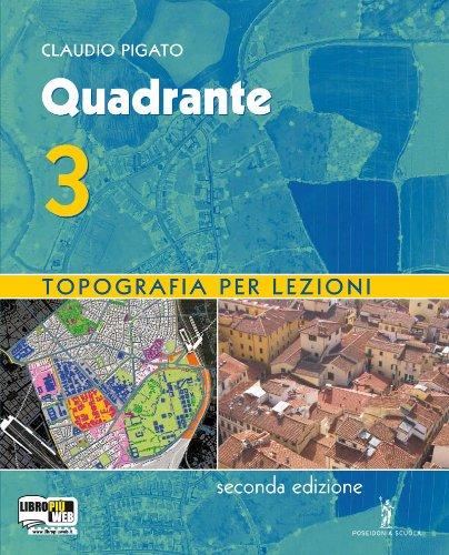 Quadrante. Con espansione online. Per gli Ist. tecnici per geometri: 3