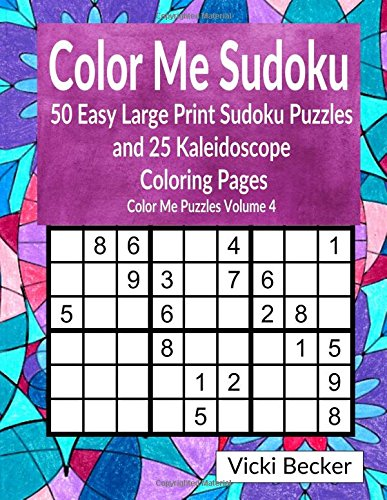 color-me-sudoku-50-easy-large-print-sudoku-puzzles-and-25-kaleidoscope-coloring-pages
