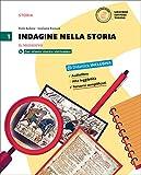 Indagine nella storia. Per la Scuola media. Con DVD-ROM. Con e-book. Con espansione online: 1