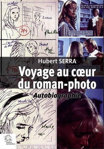 Voyage au coeur du roman-photo : Autobiographie