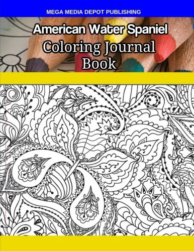 American Water Spaniel Coloring Journal Book por Mega Media Depot