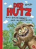 Der Hutz - Das Geheimnis der Buschinsel (Die Hutz-Reihe 3)