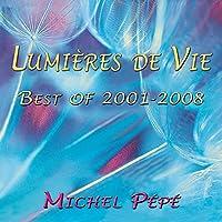 Lumières de vie (Best of 2001-2008)
