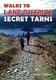 Walks to Lake District Secret Tarns