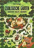 Zoologische Gärten, gestern, heute und morgen bei Amazon kaufen