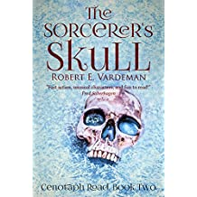The Sorcerer's Skull (Cenotaph Road Series Book 2)