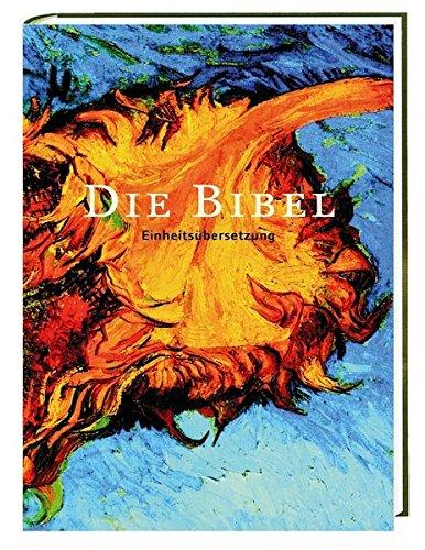 Die Bibel: Einheitsübersetzung. Gesamtausgabe