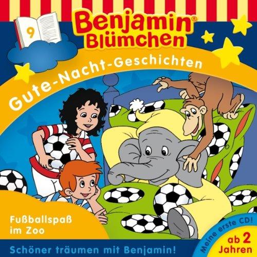 Fußballspaß im Zoo (Benjamin Blümchen Gute Nacht Geschichten 9)