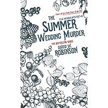 The Summer Wedding Murder (#8 - Sanford Third Age Club Mystery) (STAC - Sanford Third Age Club Mystery)
