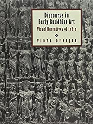 Discourse in Early Buddhist Art: Visual Narrative in India