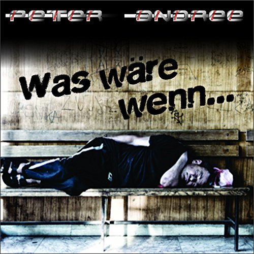 Peter Andree - Was wäre wenn