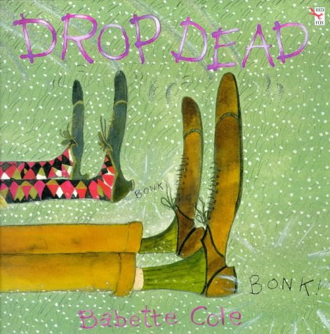 Drop Dead (Red Fox Picture Books)