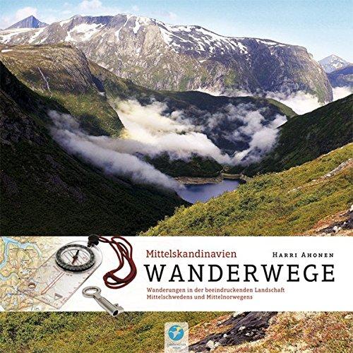 Wanderwege Mittelskandinavien: Wandern in der beeindruckenden Landschaft Mittelschwedens und Mittelnorwegens (Allgemeines Programm): Alle Infos bei Amazon