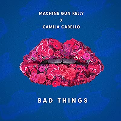 Bad Things (With Camila Cabello)