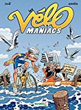 Les Vélomaniacs - Tome 8 (French Edition)