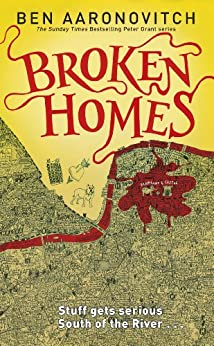Broken Homes: The Fourth PC Grant Mystery by [Aaronovitch, Ben]