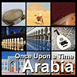 Arabia Once Upon A Time, CD Doppio, Ambient Music, Musicas Arabes, Musica Araba, Viaggiare, Relax