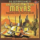 Das Geheimnis der Mayas (Die Zeitmaschine 1)