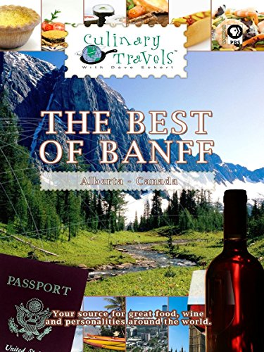 Culinary Travels - The Best of Banff [OV]