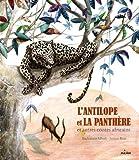 l antilope et la panth?re et autres contes africains cd