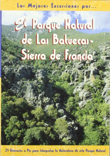 El parque natural de las Batuecas - Sierra de Francia por Tomás Santamaría