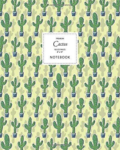 Cactus Notebook - Ruled Pages - 8x10 - Premium: (Saguaro Desert Edition) Fun notebook 192 ruled/lined pages (8x10 inches / 20.3x25.4 cm / Large Jotter)