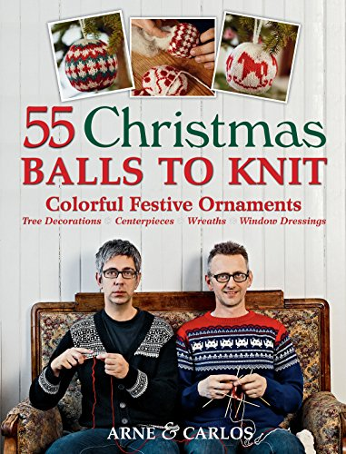 55 Christmas Balls to Knit: Colo...
