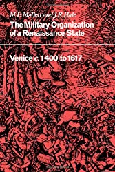 Military Organisation Renaissance: Venice C. 1400 to 1617 (Cambridge Studies in Early Modern History)
