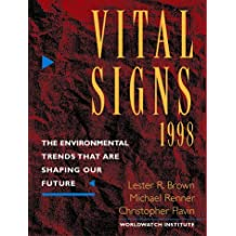 Vital Signs 1998: The Environmental Trends That Are Shaping Our Future