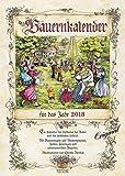 Bauernkalender 2018: Wandkalender mit Bauernweisheiten und passenden Bildern. DIN A3 mit Foliendeckblatt. - Korsch Verlag
