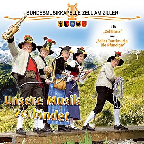 Unsere Musik verbindet; Blasmusik aus dem Zillertal; Tirol; Zeller Tanzlmusig; Die Pfundigen; Ein halbes Jahrhundert; Schenkt man sich Rosen in Tirol; Start frei; Böhmischer Traum; Montana Marsch; (Zell-audio)
