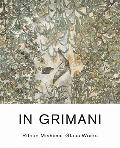 In Grimani: Ritsue Mishima Glass Works