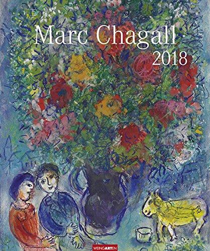 Marc Chagall - Kalender 2018 - Weingarten-Verlag - Kunstkalender - Wandkalender - 46 cm x 55 cm