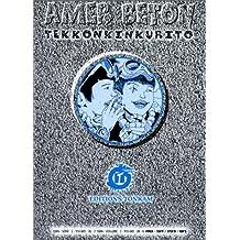 Amer béton - Tekkinkinkrito, tome 2