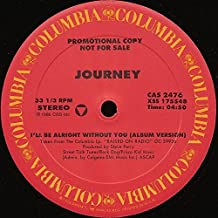 I'll Be Alright Without You [Vinyl Single 12'']