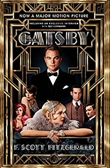 The Great Gatsby Film tie-in Edition: Official Film Edition including interview with Baz Luhrmann by [Fitzgerald, F. Scott]