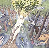Songtexte von a crowd of rebellion - Daphne