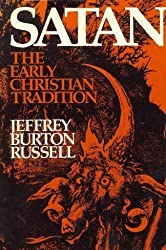 Satan: The Early Christian Tradition by Jeffrey Burton Russell (1981-10-31)