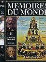 Mémoires du monde. Tome 11 : La puissance de l'Europe, 1815-1870 par Norborg