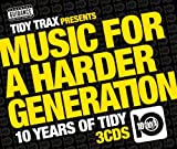 Tidy Trax Presents Music for a Harder Generation