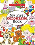 My First Colouring Book ( Crazy Colouring For Kids)