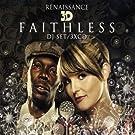 Faithless Renaissance 3d