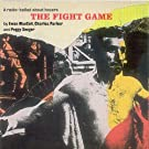 The Fight Game by SEEGER & PARKER MACCOLL (1999-06-29)