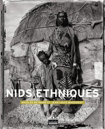 Nids ethniques par Nicolas Reynard