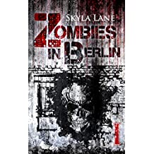 Zombies in Berlin: Band 1