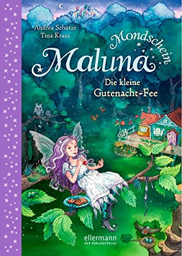 Maluna Mondschein-Die kleine Gutenacht-Fee