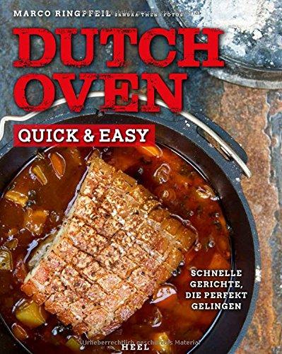 Dutch Oven quick & easy: Schnelle Gerichte, die perfekt gelingen