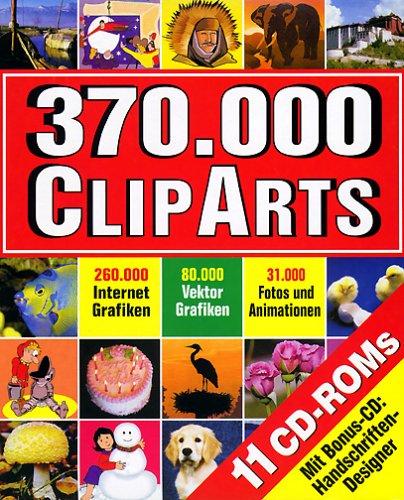 370.000 ClipArts, 11 CD-ROMsFür Windows 95/98/ME. Enth.: 10 CD-ROMs u. 1 Bonus CD